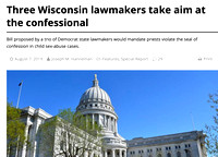 Three Wisconsin Lawmakers Take Aim at the Confessional